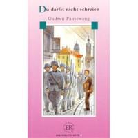 Du Darfst Nicht Schrejen (Stufe - 4) 1800 Wörter