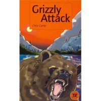 Grizzly Attack (teen Readers Level 3)