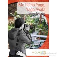 Me llamo Yago, Yago Ayala (A1-A2) Colección Yago Ayala (İspanyolca Okuma Kitabı)