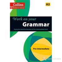 Collins Work on your Grammar A2 Pre-Intermediate