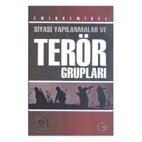 Siyasi Yapılanmalar Ve Terör Grupları - Emin Demirel