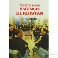 Irak'In Sonu Bağımsız Kürdistan-Eyyüp Demir