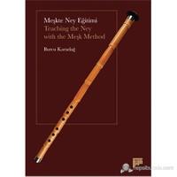 Meşkte Ney Eğitimi - (Teaching The Ney With The Meşk Method)-Burcu Karadağ