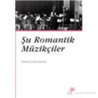 Şu Romantik Müzikçiler-Kamil Şekerkaran