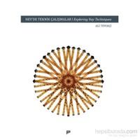 Ney'De Teknik Çalışmalar/Exploring Ney Techniques - Ali Tüfekçi