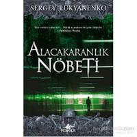Alacakaranlık Nöbeti-Sergey Lukyanenko