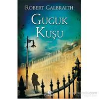 Guguk Kuşu - Robert Galbraith