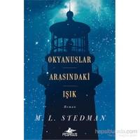 Okyanuslar Arasındaki Işık-M.L Stedman