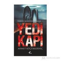 Yedi Kapı - (Tebrizli Şemseddin Efsanesi)-Ahmet Küçükkerniç