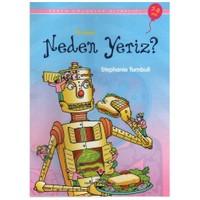 Erken Çocukluk Kitaplığı-İlk Okuma: Neden Yeriz? (7-8 Yaş)