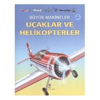 Büyük Makineler: Uçaklar ve Helikopterler