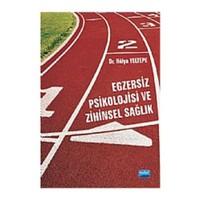 Egzersiz Psikolojisi ve Zihinsel Sağlık - Hülya Yeltepe