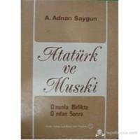Atatürk Ve Musiki