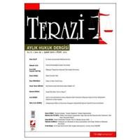 Terazi Aylık Hukuk Dergisi Yıl: 5 Sayı: 42 Şubat 2010