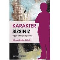 Karakter Sizsiniz - Ahmet Rasim Tükek