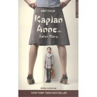 Kaplan Anne'Nin Zafer Marşı-Amy Chua