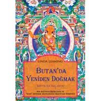 Butan'Da Yeniden Doğmak: Mistik Bir Başlangıç-Linda Leaming