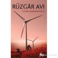 Rüzgar Avı-Fatma Barbarosoğlu