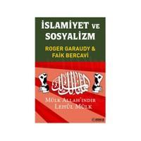 İslamiyet ve Sosyalizm - (Mülk Allah'ındır Lehul Mülk)