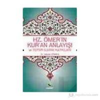 Hz.Ömer'in Kur'an Anlayışı