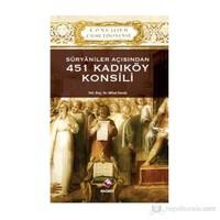 Süryaniler Açısından 451 Kadıköy Konsili