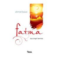 "Fatma (Dua ""Engel"" Tanımaz)"