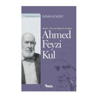 Ahmed Feyzi Kul (R.Nur'un Manevi Avukatı)
