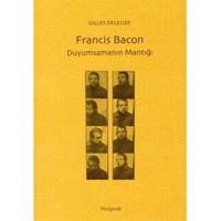Francis Bacon: Duyumsamanın Mantığı - Gilles Deleuze