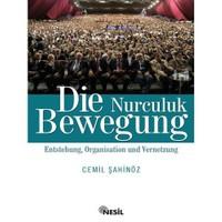 DİE NURCULUK BEWEGUNG (Nurculuk - Almanca)