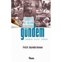 Türkiye ve İslam Dünyasında GÜNDEM