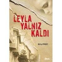 Leyla Yalnız Kaldı-Gülay Atasoy