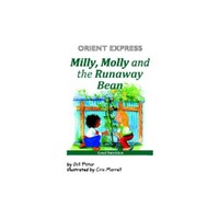 Orient Express Milly Molly And The Runaway Bean