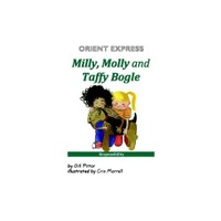 Orient Express Milly Molly And Taffy Bogle