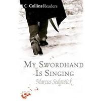 My Swordhand is Singing (Collins Readers)