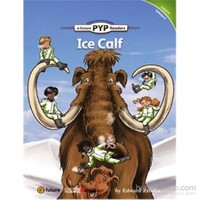 Ice Calf (PYP Readers 4)