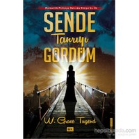 Sende Tanrıyı Gördüm-W. Grace Tugend