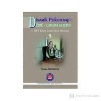 Dinamik Psikoterapi - Dürtü - Çatışma Kuramı - 5