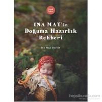 Ina May'ın Doğuma Hazırlık Rehberi
