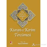 İniş Sırası Ve Sebepleri İle Kur'an-I Kerim Tercümesi