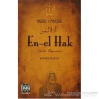En-El Hak Gizli Öğretisi - Hallac-I Mansur