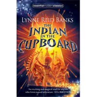 The Indian İn The Cupboard (Essential Modern Classics)-Lynne Reid Banks