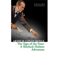 The Sign Of The Four: A Sherlock Holmes Adventure (Collins Classics)