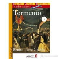 Tormento +CD (Audio clásicos- Nivel Inicial) İspanyolca Okuma Kitabı