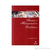 Kur'an Ve Sünnet'e Göre Ümmet-İ Muhammed'in Özellikleri