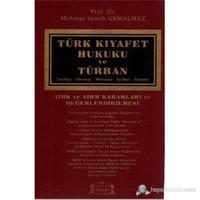 Türk Kıyafet Hukuku Ve Türban (Ciltli) (Aihk Ve Aihm Kararları Ve Değerlendirilmesi - Tarihçe - İdeo-Mehmet Semih Gemalmaz