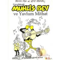 Cırcır Böceği Muhlis Bey Ve Yavlum Mithat - Latif Demirci