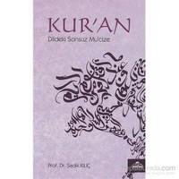 Kur'An Dildeki Sonsuz Mucize-Sadık Kılıç