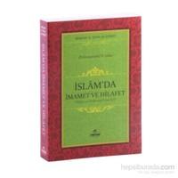 İslam'da İmamet ve Hilafet & Hilafet ve Halifenin Görevleri