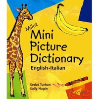 MİLET MINI PICTURE DICTIONARY - ENGLISH / ITALIAN