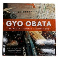 Gyo Obata: Architect, Clients, Reflections-Marlene Ann Birkman